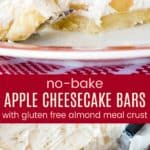 No Bake Gluten Free Apple Cheesecake Bars Pinterest Collage