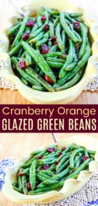 Cranberry Orange Glazed Green Beans Pinterest Collage