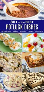 Collage of some of 80 Easy Potluck Ideas