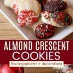 Almond Crescent Cookies Pinterest Collage