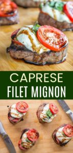 Grilled Caprese Filet Mignon Steak Pinterest Collage