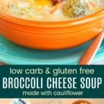 Cauliflower Broccoli Cheese Soup Recipe Pinterest Collage