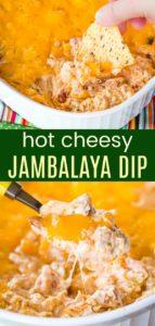 Hot Cheesy Jambalaya Dip Pinterest Collage
