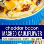 Low Carb Mashed Cauliflower with Bacon and Cheese Recipe Pinterest Collage