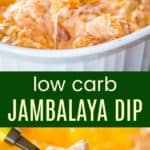 Hot Cheesy Jambalaya Dip Recipe Pinterest Collage