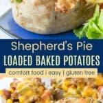Shepherd's Pie Loaded Baked Potato Recipe Pinterest Collage
