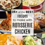 Easy Recipes for Rotisserie Chicken