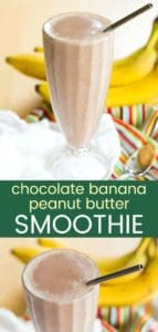 Peanut Butter Banana Chocolate Smoothie Recipe Pinterest Collage