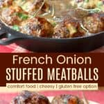 French Onion Mozzarella Stuffed Meatballs Pinterest Collage