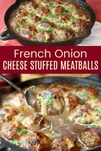 French Onion Stuffed Meatballs Recipe Pinterest Collage
