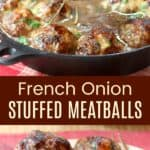 Caramelized Onion Stuffed Meatballs Recipe Pinterest Collage