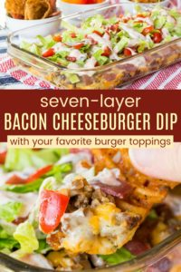 Seven Layer Bacon Cheeseburger Dip Pinterest Collage