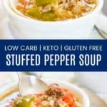 Low Carb Stuffed Pepper Soup Recipe Pinterest Collage