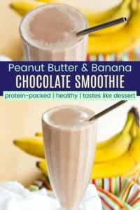Chocolate Peanut Butter Banana Smoothie Recipe Pinterest Collage