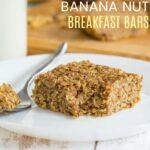 Gluten Free Banana Oatmeal Breakfast Bars Recipe Image with Title