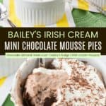 Gluten Free Baileys Chocolate Mousse Mini Pies Pinterest Collage