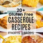 Best Gluten Free Casserole Recipes Collage