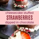 Chocolate Covered Cheesecake Strawberries Recipe Pinterest Collage