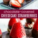 Chocolate Covered Cheesecake Stuffed Strawberries Recipe Pinterest Collage