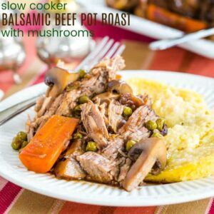 Slow Cooker Balsamic Beef Pot Roast Recipe with Mushrooms featured image