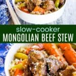 Slow Cooker Mongolian Beef Stew Pinterest Collage