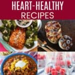 Easy Heart Healthy Recipes Pinterest Collage