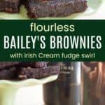 Gluten Free Baileys Brownies Recipe Pinterest Collage