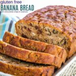 Gluten Free Chocolate Chip Banana Bread recipe image with title