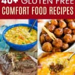 Best Gluten Free Comfort Food Recipes Pinterest Collage
