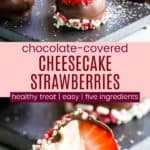 Cheesecake Stuffed Strawberries Dipped in Chocolate Pinterest Collage