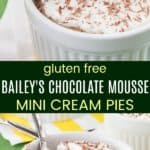 Baileys Chocolate Mousse Pies Pinterest Collage