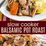 Slow Cooker Instant Pot Balsamic Beef Pot Roast Pinterest Collage