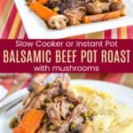 Crockpot Pot Roast with Mushrooms Recipe Pinterest Collage
