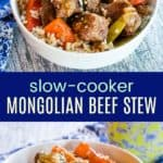Crock Pot Mongolian Beef Stew Recipe Pinterest Collage