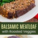 Roasted Vegetable Meatloaf with Balsamic Glaze Pinterest Collage