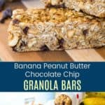 Banana Chocolate Chip Peanut Butter Granola Bars Recipe Pinterest Collage