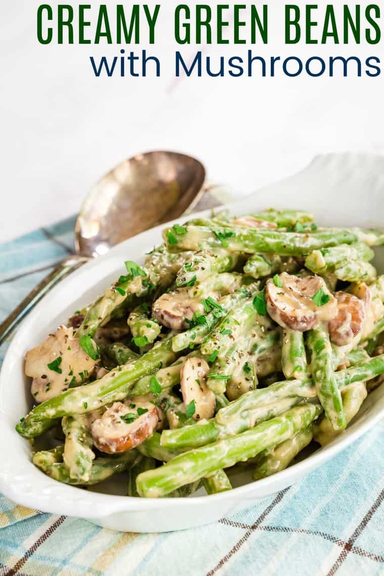 Creamy Skillet Green Beans and Mushrooms Recipe image with title