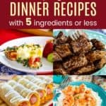 Collage of Easy Gluten Free Dinner Recipes with 5 Ingredients or Less