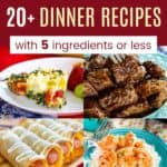 Collage of Easy 5 Ingredient Dinner Recipes