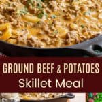 One Skillet Ground Beef and Potatoes Recipe Pinterest Collage