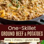 Cheesy Skillet Ground Beef and Potatoes Pinterest Collage