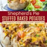Shepherds Pie Loaded Baked Potatoes Pinterest Collage
