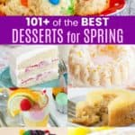Best Dessert Recipes for Spring Pinterest Collage