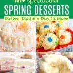 Best Spring Dessert Recipes Pinterest Collage