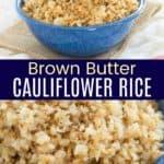 Brown Butter Cauliflower Rice Side Dish Pinterest Collage