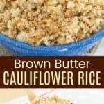 Brown Butter Cauliflower Rice Side Dish Recipe Pinterest Collage