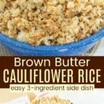 Brown Butter Cauliflower Rice Pinterest Collage