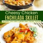 Keto Chicken Enchilada Skillet Recipe Pinterest Collage