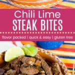 Chili Lime Steak Bites Recipe Pinterest Collage Template