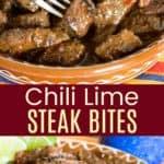 Chili Lime Steak Bites Recipe Pinterest Collage